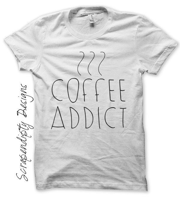 coffee addict iron on transfer pattern coffee t shirt design coffee addict womens mens wedding shower gift